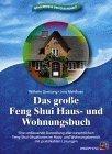 Das große Feng Shui Haus- und Wohnungsbuch